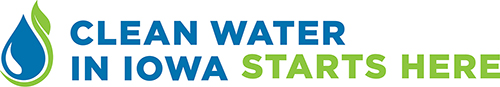 Clean Water in Iowa Starts Here campaign encourages all Iowans to take an active role in improving water quality